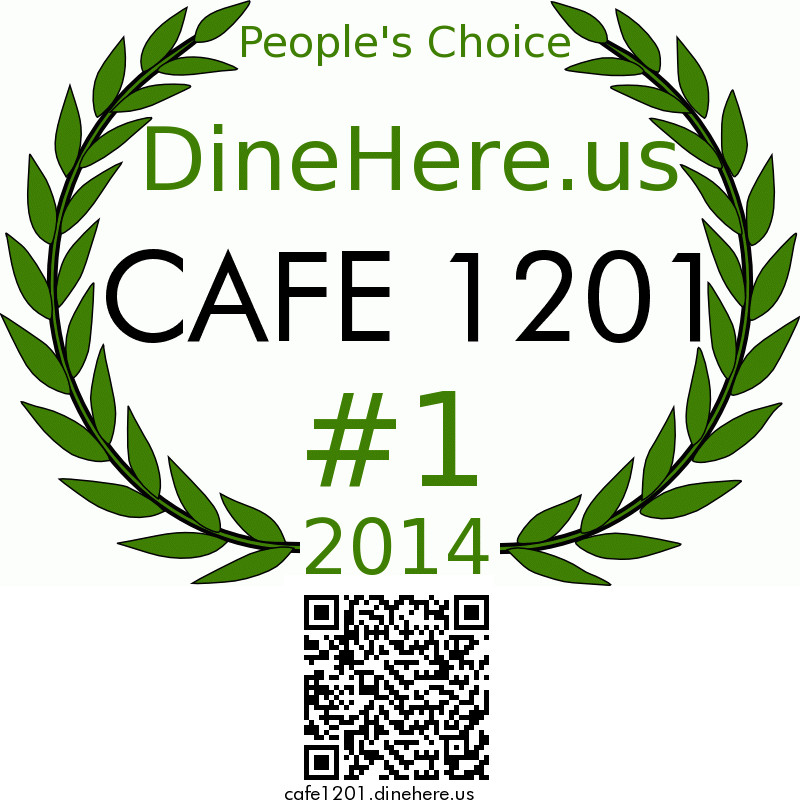 CAFE 1201 DineHere.us 2014 Award Winner